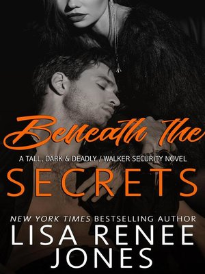 cover image of Beneath the Secrets (a Tall, Dark, and Deadly standalone)