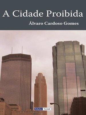 cover image of A Cidade Proibida