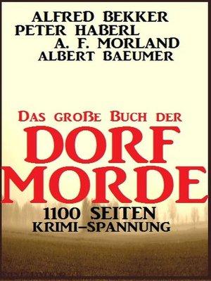 cover image of Das große Buch der Dorf-Morde