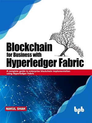 cover image of Blockchain for Business with Hyperledger Fabric