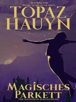 cover image of Magisches Parkett
