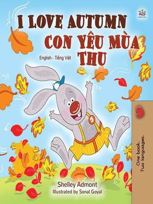 cover image of I Love Autumn Con Yêu Mùa Thu