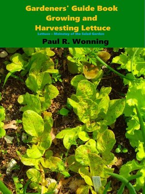 cover image of Gardeners' Guide Book Growing and Harvesting Lettuce
