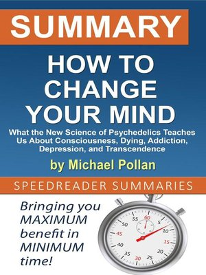 cover image of Summary of How to Change Your Mind