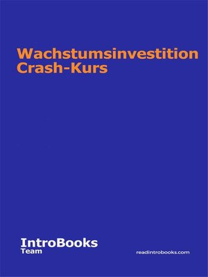 cover image of Wachstumsinvestition Crash-Kurs