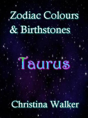 cover image of Zodiac Colours & Birthstones--Taurus