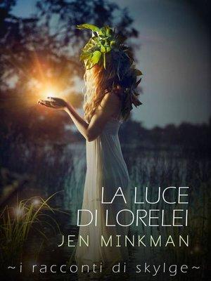 cover image of La luce di Lorelei