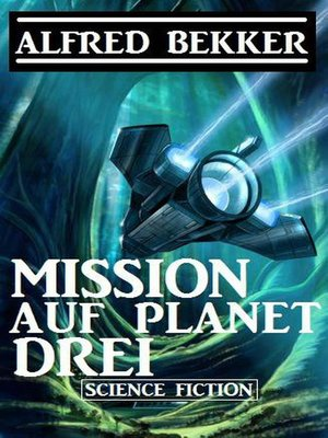 cover image of Mission auf Planet Drei