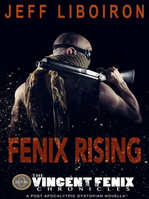 cover image of Fenix Rising (The Vincent Fenix Chronicles