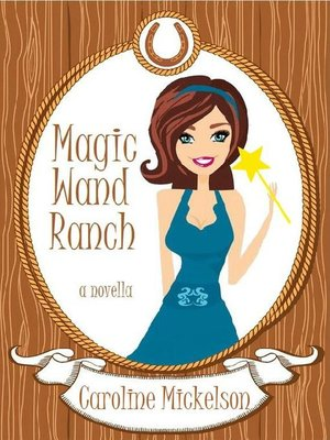 cover image of Magic Wand Ranch