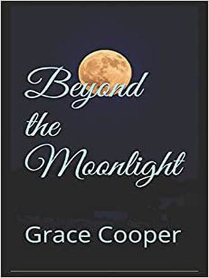 cover image of Beyond the Moonlight
