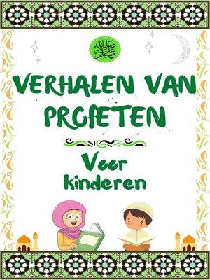 cover image of Verhalen Van Profeten