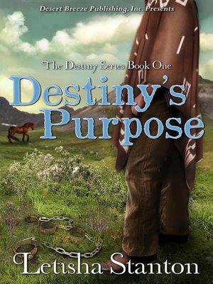 cover image of Destiny's Purpose