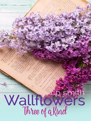 cover image of Wallflowers Three of a Kind