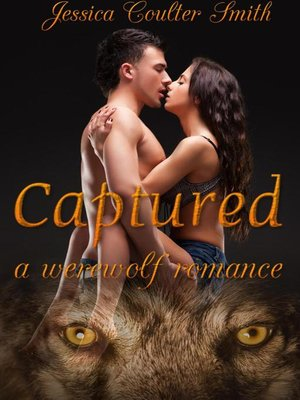 cover image of Captured (A Werewolf Romance)