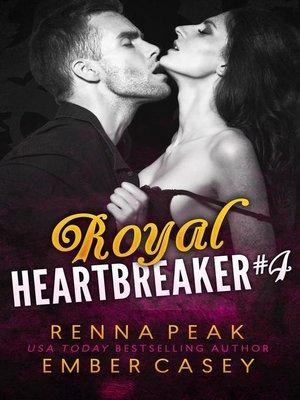 cover image of Royal Heartbreaker #4