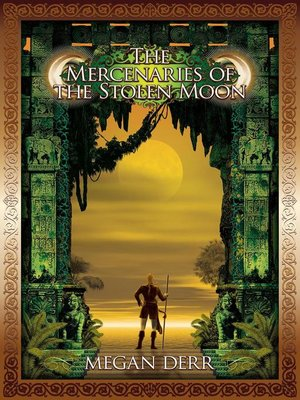cover image of The Mercenaries of the Stolen Moon