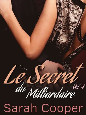 cover image of Le Secret du Milliardaire Volume 4
