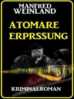 cover image of Atomare Erpressung