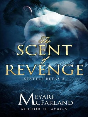 cover image of The Scent of Revenge