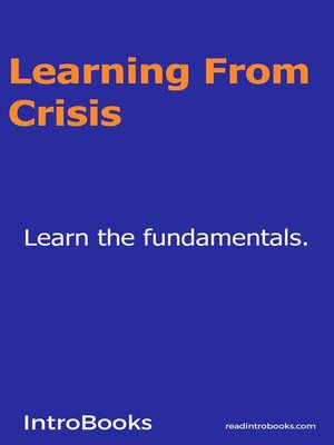 cover image of Learning From Crisis