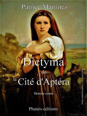 cover image of Dictyma de la cité d'Aptéra
