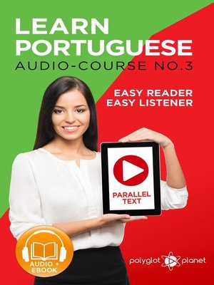 cover image of Learn Portuguese--Easy Reader | Easy Listener | Parallel Text--Portuguese Audio Course No. 3