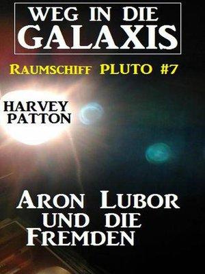cover image of Aron Lubor und die Fremden
