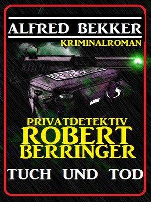 cover image of Privatdetektiv Robert Berringer