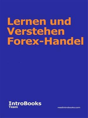 cover image of Lernen und Verstehen Forex-Handel