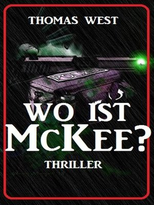 cover image of Wo ist McKee? Thriller