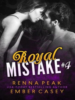 cover image of Royal Mistake #4