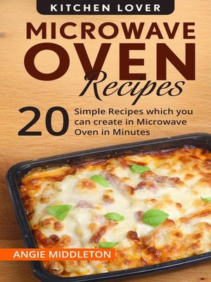 cover image of Microwave Oven Recipes Cookbook