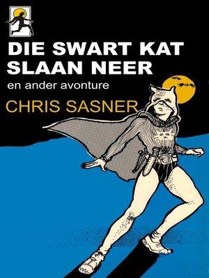 cover image of Die Swart Kat slaan neer