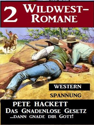 cover image of 2 Pete Hackett Wildwest-Romane