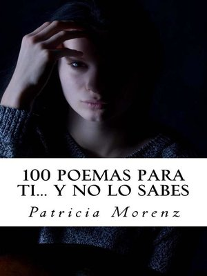 cover image of 100 Poemas para ti... Y no lo sabes