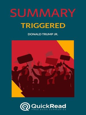 """cover image of Summary of """"Triggered"""" by Donald Trump Jr."""