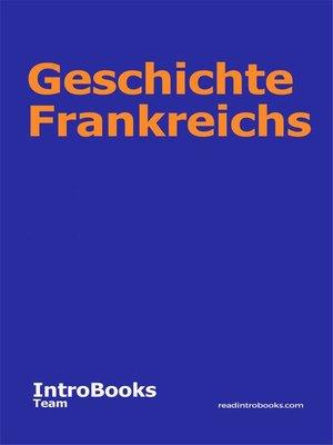 cover image of Geschichte Frankreichs