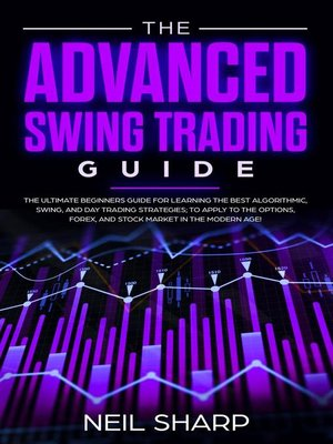 cover image of The Advanced Swing Trading Guide