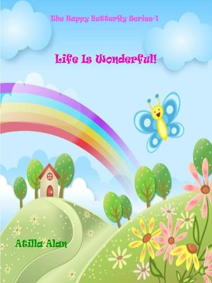cover image of Life Is Wonderful!