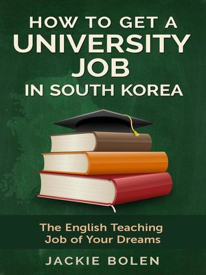 cover image of How to Get a University Job in South Korea