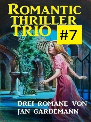cover image of Romantic Thriller Trio #7