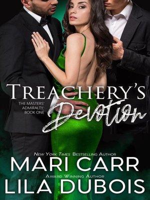 cover image of Treachery's Devotion