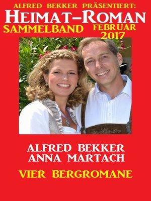 cover image of Heimat-Roman Sammelband Februar 2017