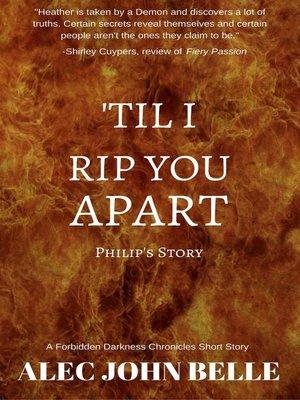 cover image of 'Til I Rip You Apart