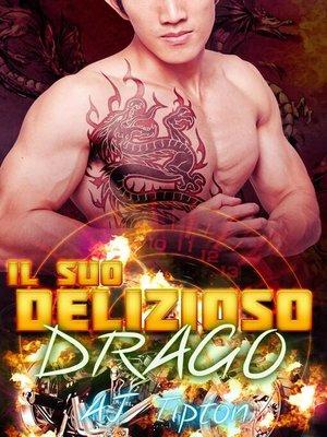cover image of Il suo delizioso drago