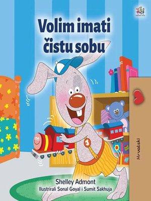 cover image of Volim imati čistu sobu