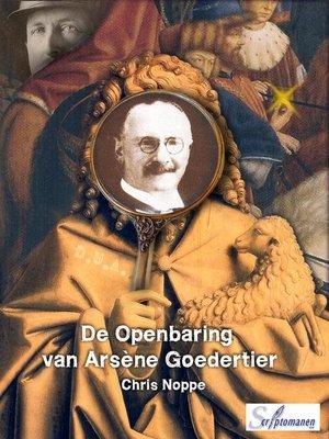 cover image of De Openbaring van Arsène Goedertier