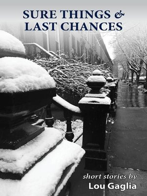 cover image of Sure Things & Last Chances