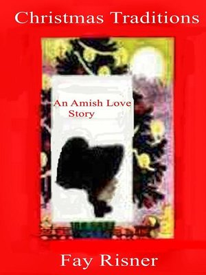 cover image of Christmas Traditons an Amish Love Story